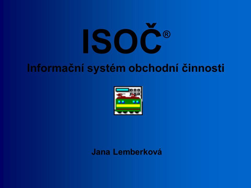 ISOČ ® Informační systém obchodní činnosti Jana Lemberková