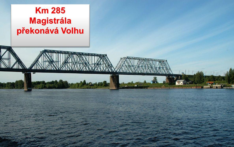 Km 285 Magistrála překonává Volhu