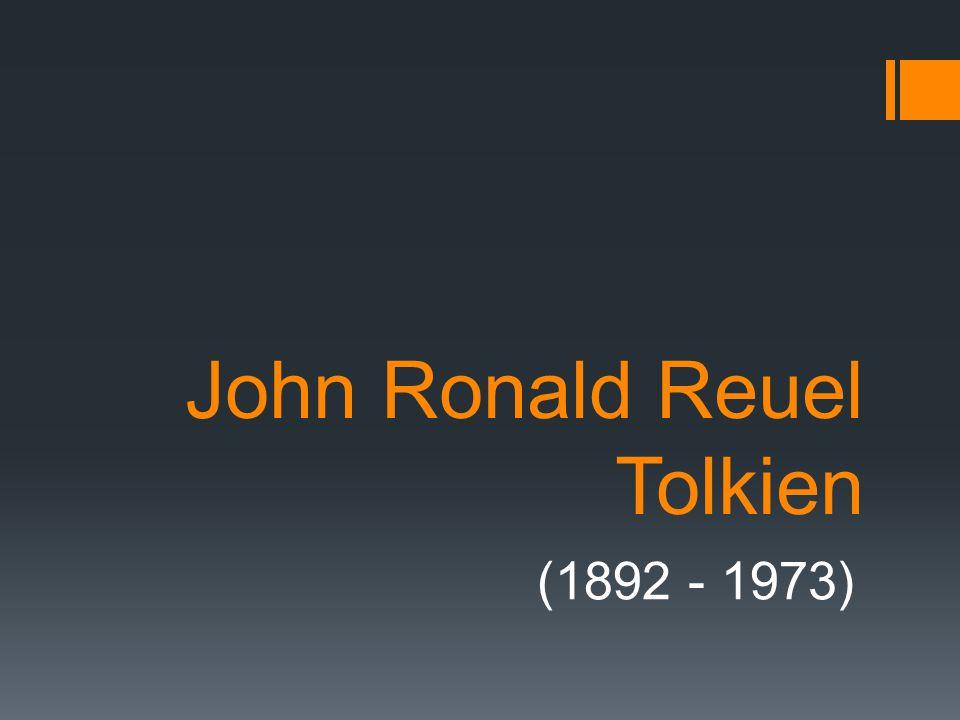 John Ronald Reuel Tolkien (1892 - 1973)