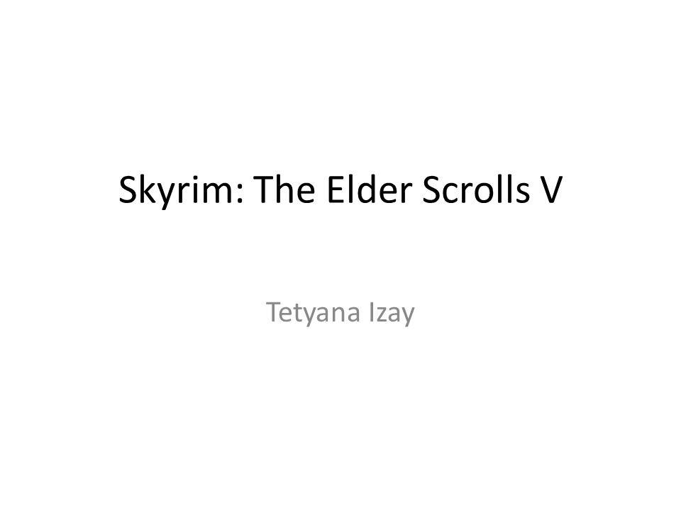 Skyrim: The Elder Scrolls V Tetyana Izay