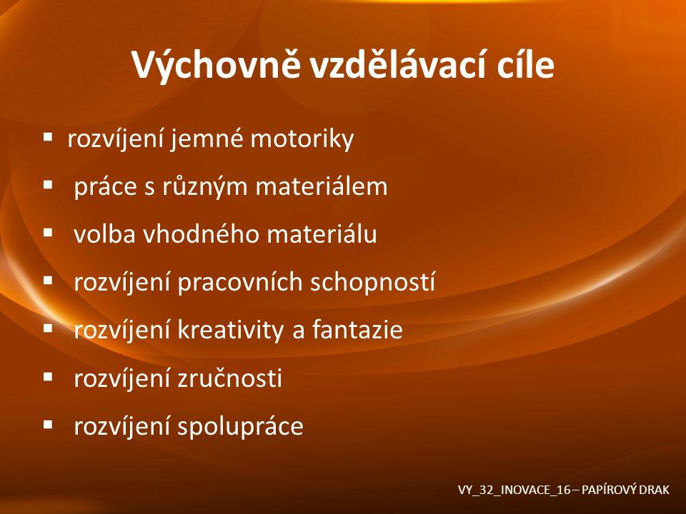 Výsledek VY_32_INOVACE_16 – PAPÍROVÝ DRAK