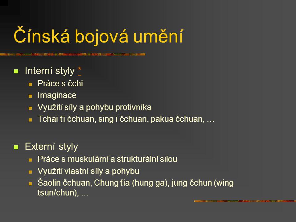 Systematika čínských bojových umění Wušu vs. Kungfu (gongfu) * vs. čuanfa* Interní a externí styly Jižní a severní styly (řeka Jang'c tiang) Buddhisti