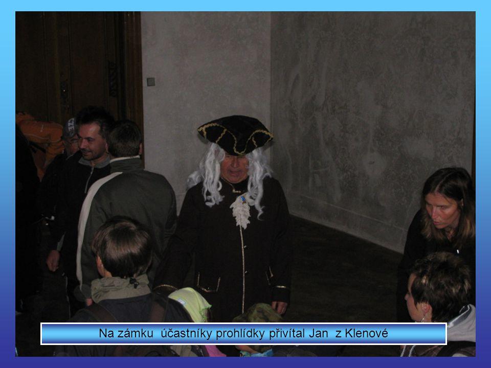 Na zámku účastníky prohlídky přivítal Jan z Klenové