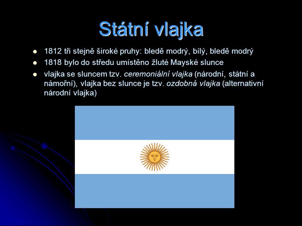 Státní vlajka 1812 tři stejně široké pruhy: bledě modrý, bílý, bledě modrý 1818 bylo do středu umístěno žluté Mayské slunce vlajka se sluncem tzv.