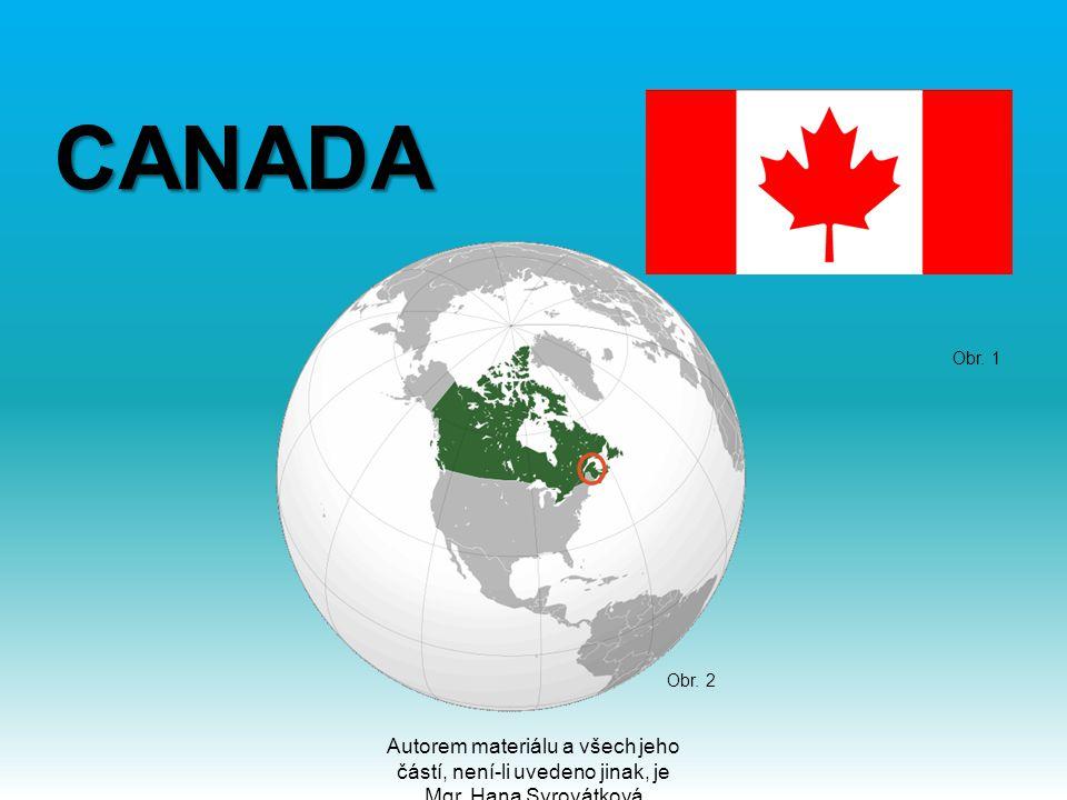 CANADA CANADA Autorem materiálu a všech jeho částí, není-li uvedeno jinak, je Mgr. Hana Syrovátková Obr. 1 Obr. 2