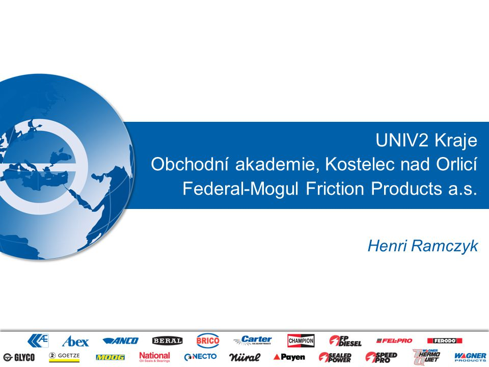 2Data classification: Internal18/10/2012 Federal-Mogul Friction Products a.s.