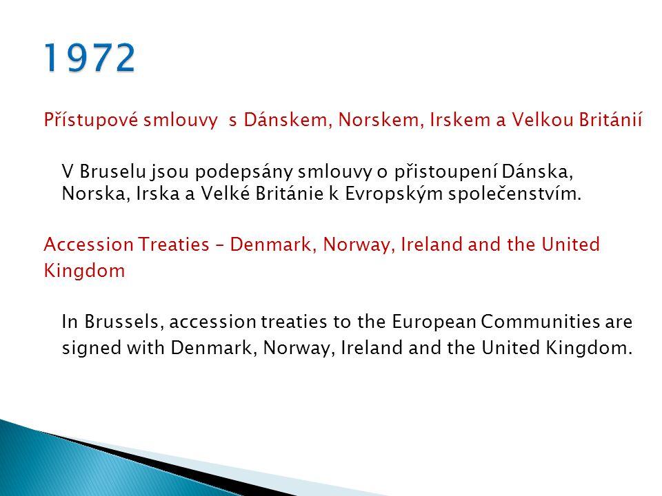 Přístupové smlouvy s Dánskem, Norskem, Irskem a Velkou Británií V Bruselu jsou podepsány smlouvy o přistoupení Dánska, Norska, Irska a Velké Británie k Evropským společenstvím.