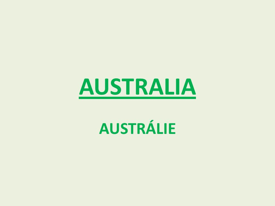 AUSTRALIA AUSTRÁLIE
