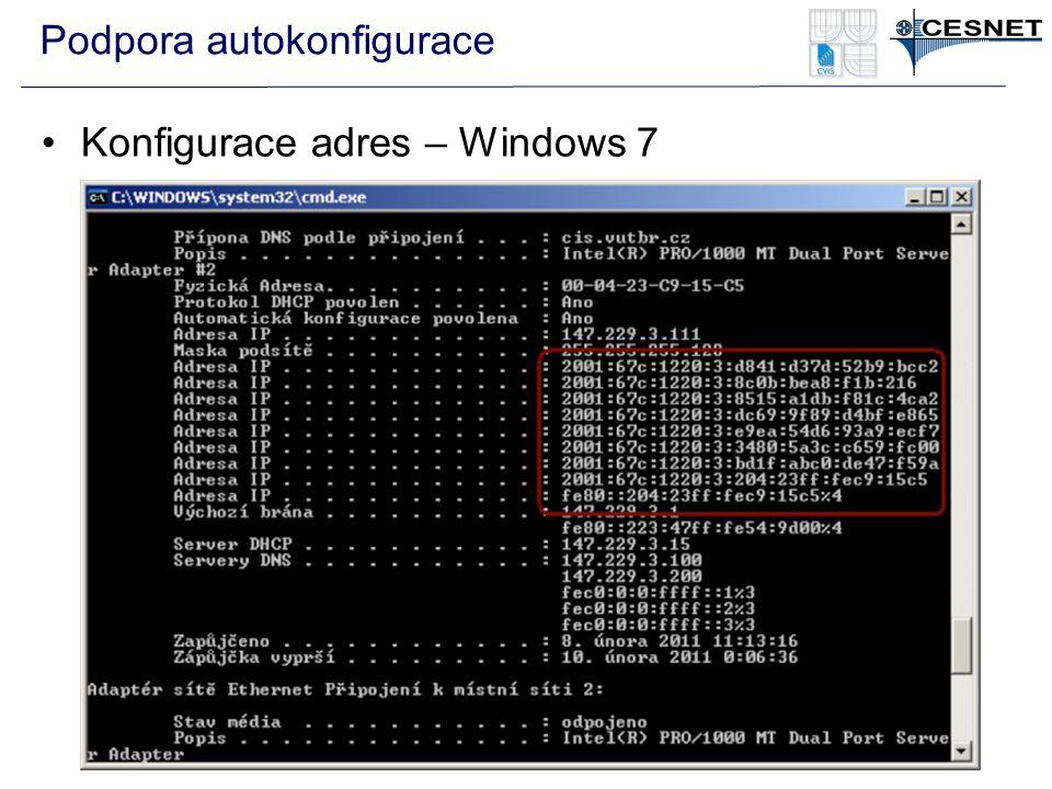 Podpora autokonfigurace Konfigurace adres – Windows 7
