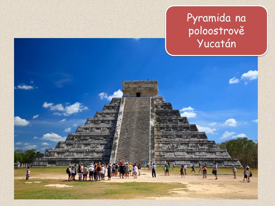 Pyramida na poloostrově Yucatán