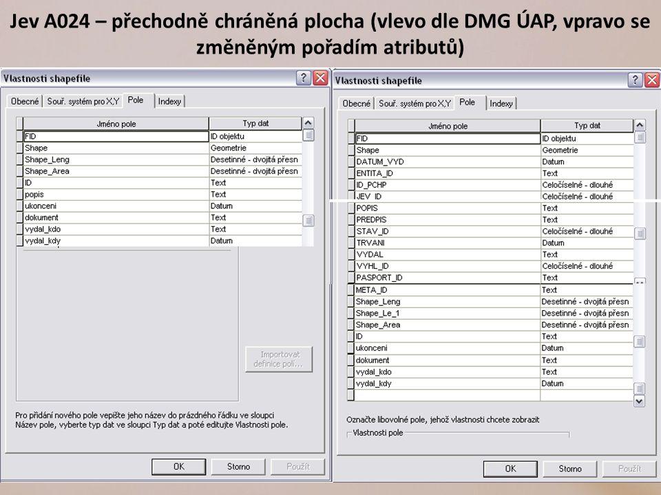 Jev A024 – přechodně chráněná plocha (vlevo dle DMG ÚAP, vpravo se změněným pořadím atributů)