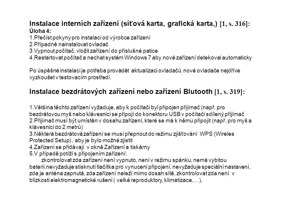 Instalace interních zařízení (síťová karta, grafická karta,) [1, s.