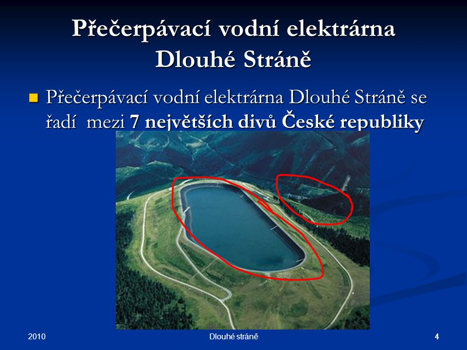 2010 3Dlouhé stráně Souhrnný snímek (pokr.) PVE v ČR Pravděpodobná výše a struktura výroby elektřiny zakotvená ve státní energetické koncepci Diagramy