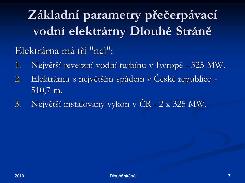 2010 6Dlouhé stráně 6 Umístění PVE Dlouhé Stráně Leží na Moravě, v katastru obce Loučná nad Desnou, v okrese Šumperk.
