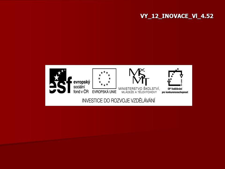 VY_12_INOVACE_Vl_4.52