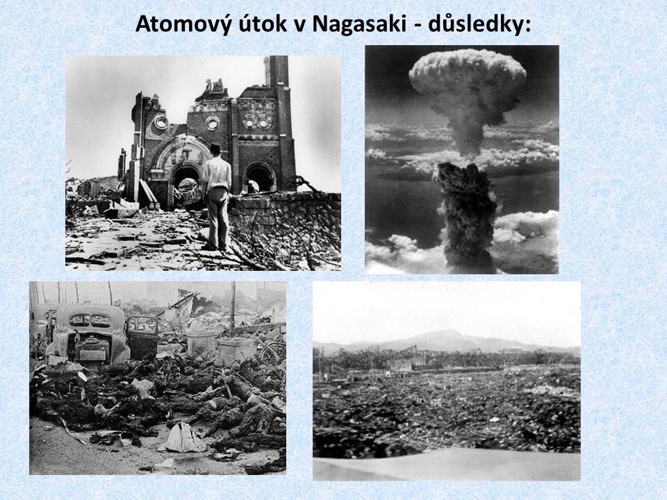 Atomový útok v Nagasaki - důsledky: