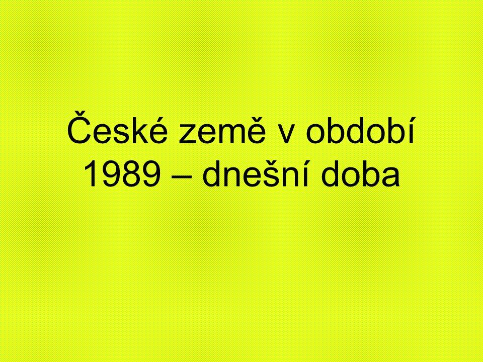 České země v období 1989 – dnešní doba