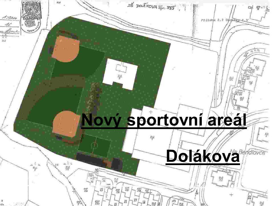 Nový sportovní areál Dolákova