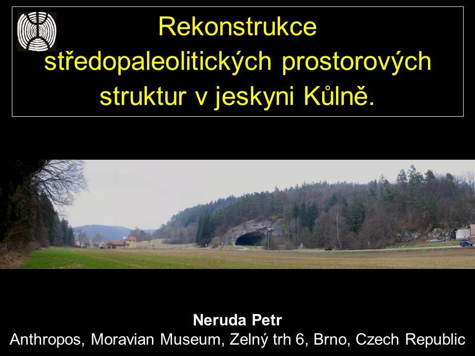 Neruda Petr Anthropos, Moravian Museum, Zelný trh 6, Brno, Czech Republic Rekonstrukce středopaleolitických prostorových struktur v jeskyni Kůlně.