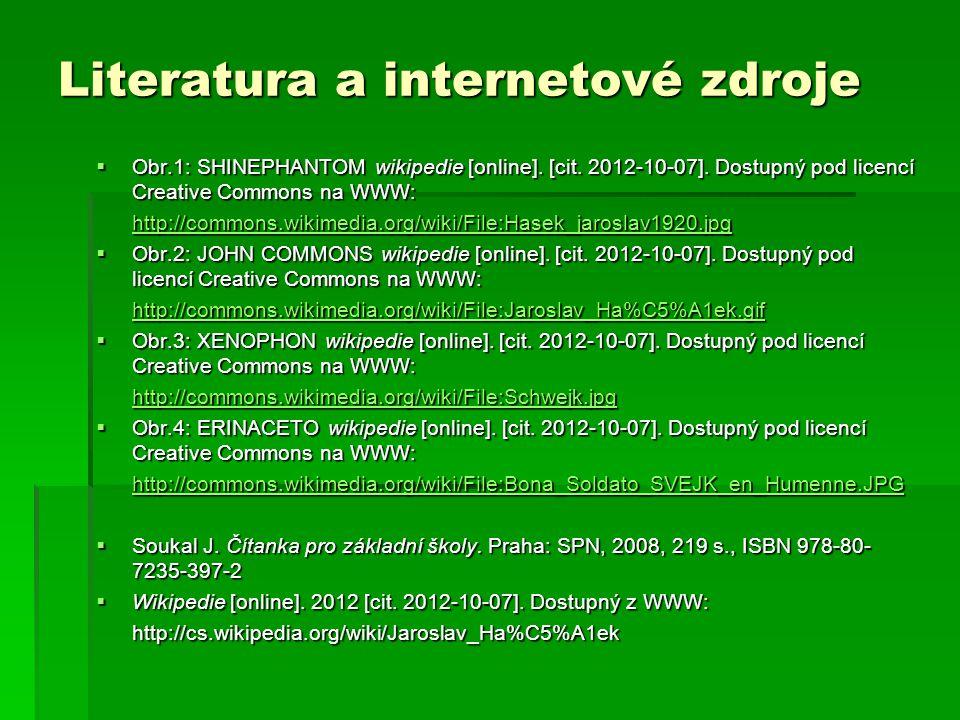 Literatura a internetové zdroje  Obr.1: SHINEPHANTOM wikipedie [online].