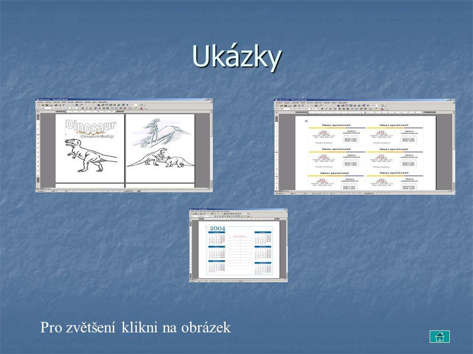 Ukázky Pro zvětšení klikni na obrázek