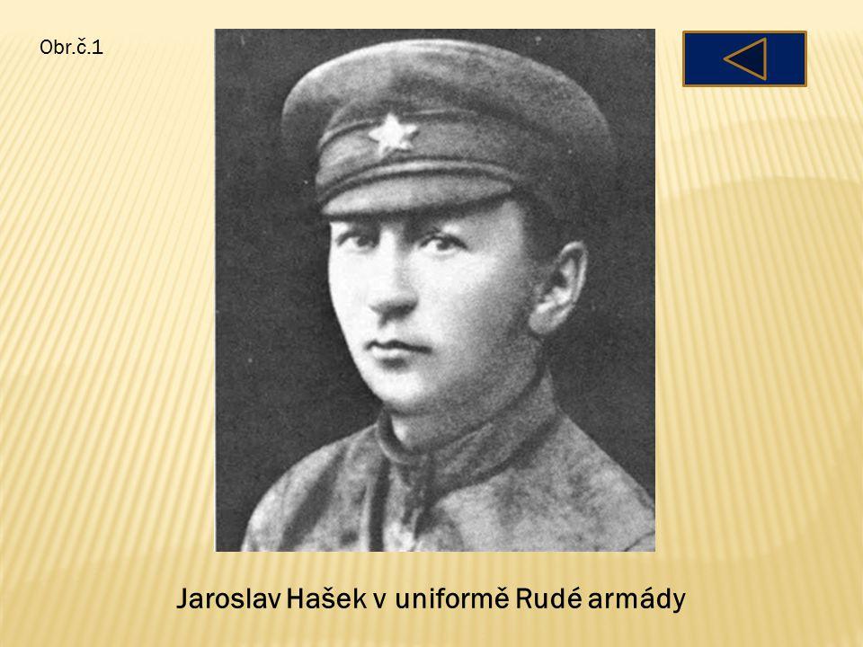 Jaroslav Hašek v uniformě Rudé armády Obr.č.1