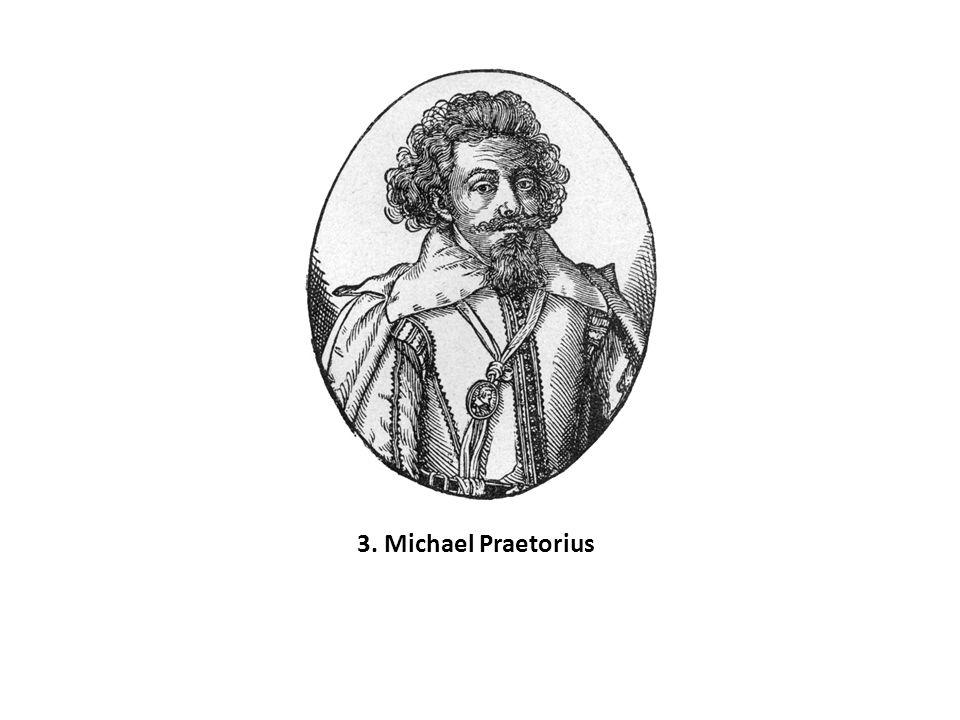 3. Michael Praetorius