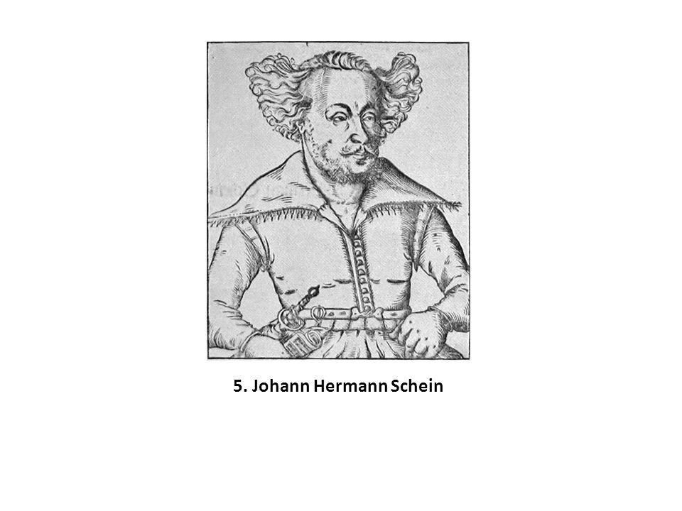 5. Johann Hermann Schein