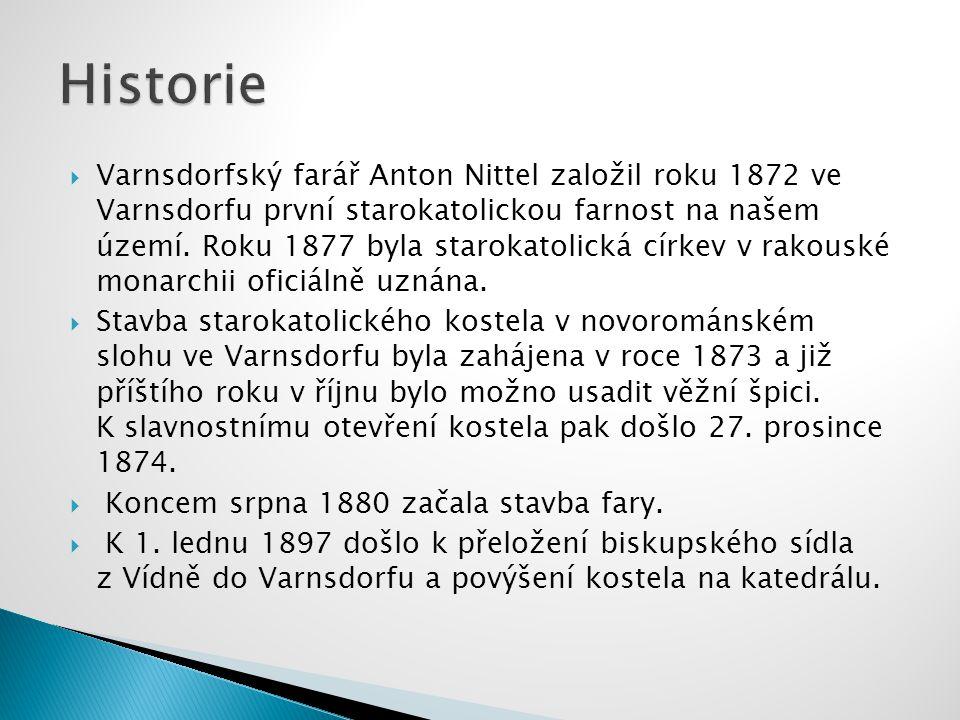  Varnsdorfský farář Anton Nittel založil roku 1872 ve Varnsdorfu první starokatolickou farnost na našem území.