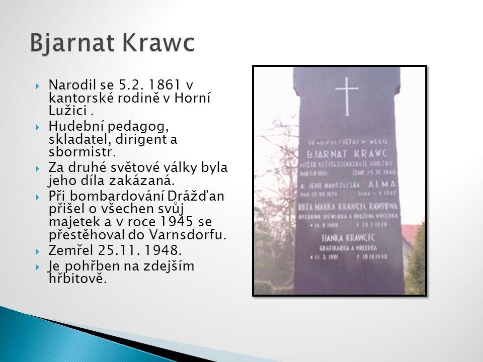  Narodil se 5.2.1861 v kantorské rodině v Horní Lužici.