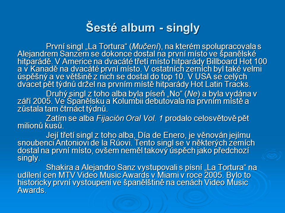 Šesté album Shakira se poté na dva a půl roku stáhla do ústraní a změnila svůj účes. Oznámila, že v roce 2005 vydá rovnou dvě alba Fijación Oral Vol.