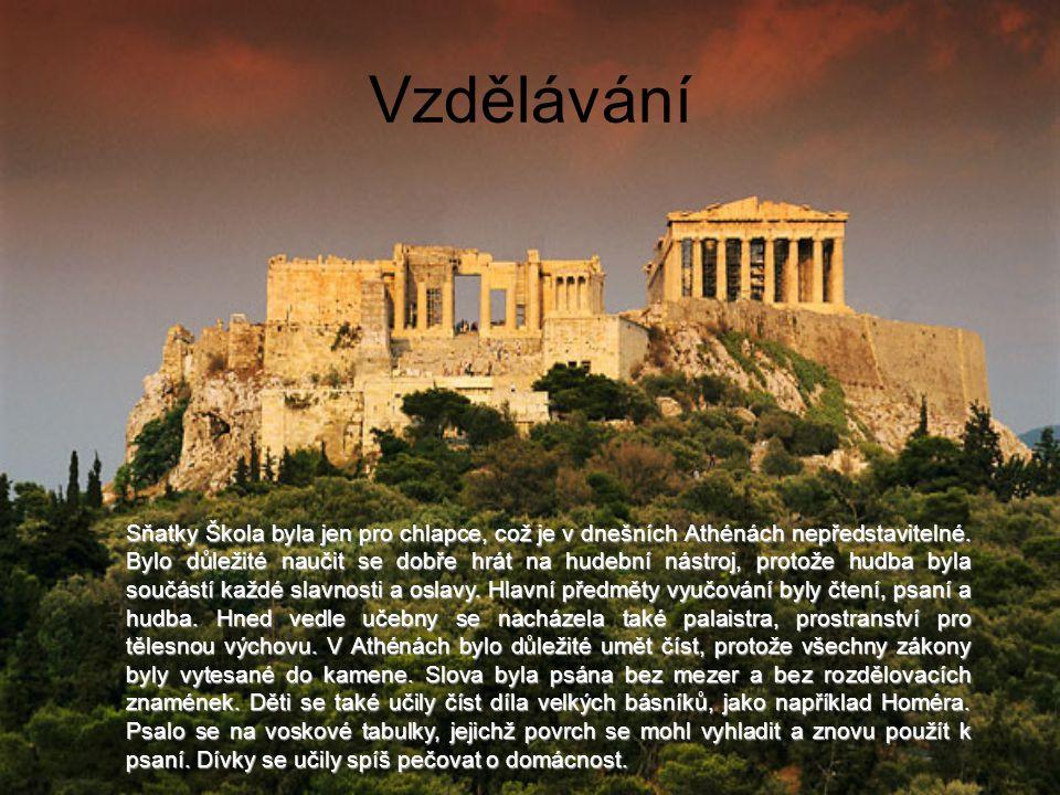 Vzdělávání Sňatky Škola byla jen pro chlapce, což je v dnešních Athénách nepředstavitelné.