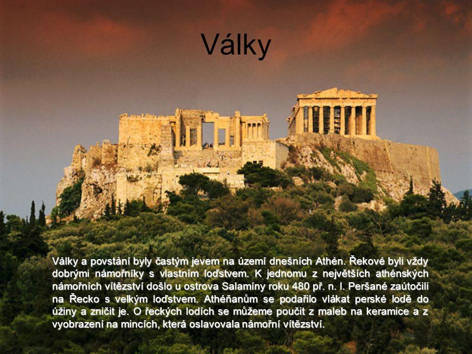 Války Války a povstání byly častým jevem na území dnešních Athén.