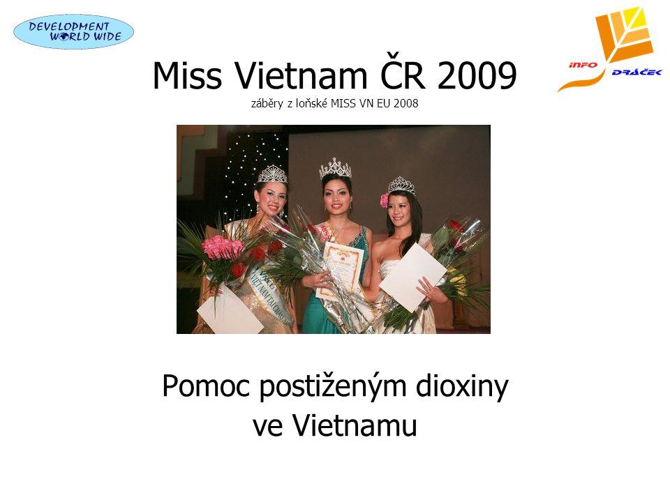 Miss Vietnam ČR 2009 záběry z loňské MISS VN EU 2008 Pomoc postiženým dioxiny ve Vietnamu