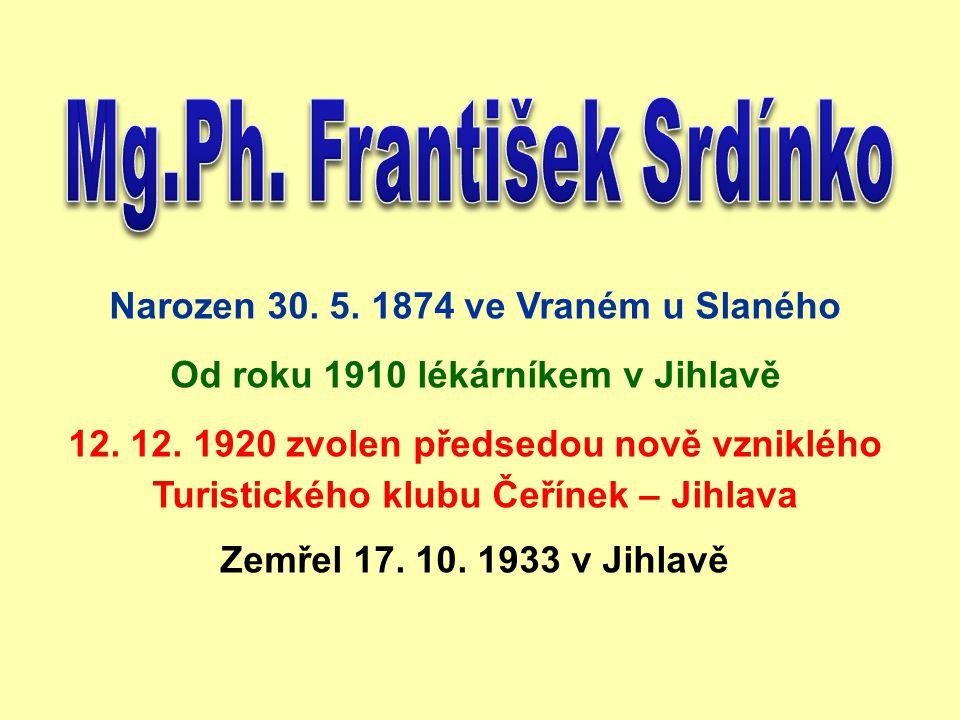 Narozen 30.5. 1874 ve Vraném u Slaného Od roku 1910 lékárníkem v Jihlavě 12.