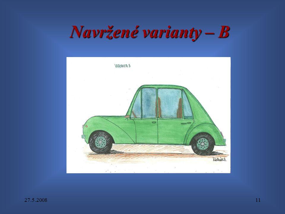 27.5.200811 Navržené varianty – B