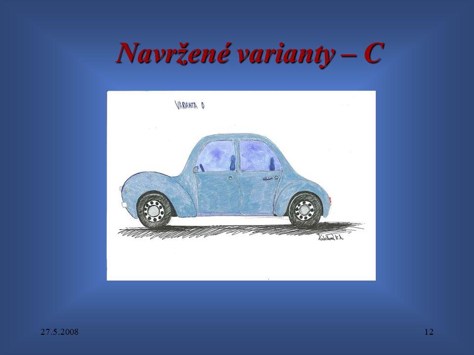 27.5.200812 Navržené varianty – C