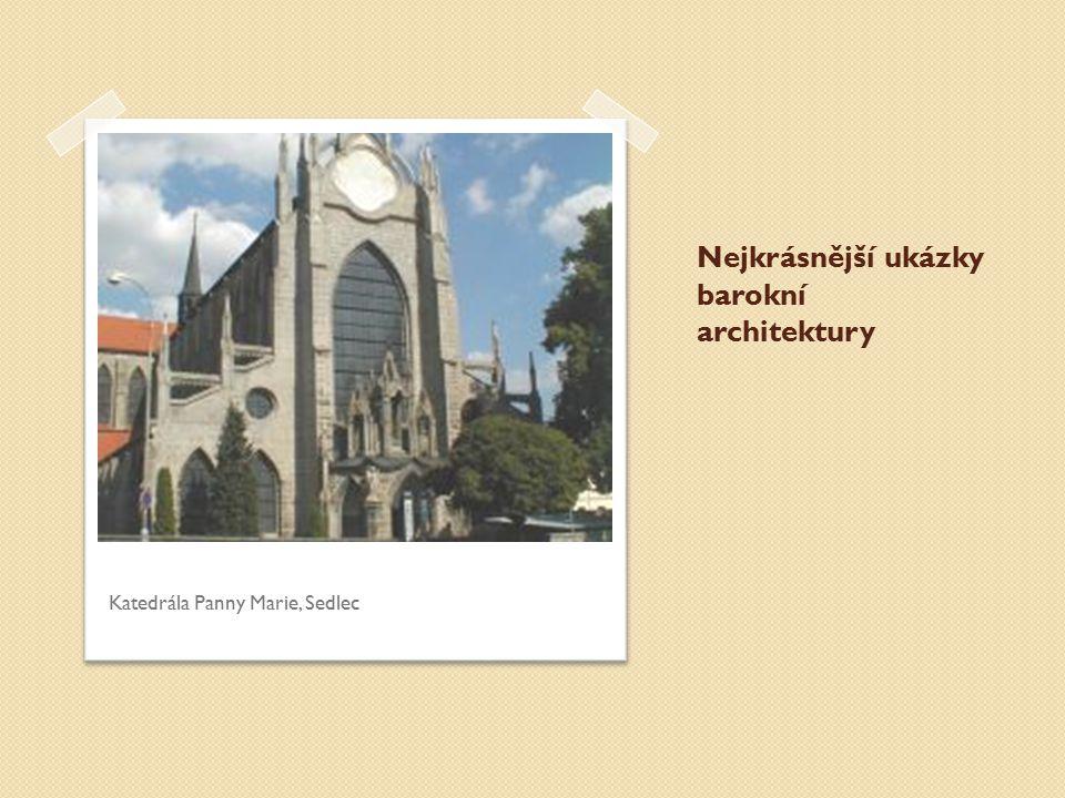 Nejkrásnější ukázky barokní architektury Katedrála Panny Marie, Sedlec