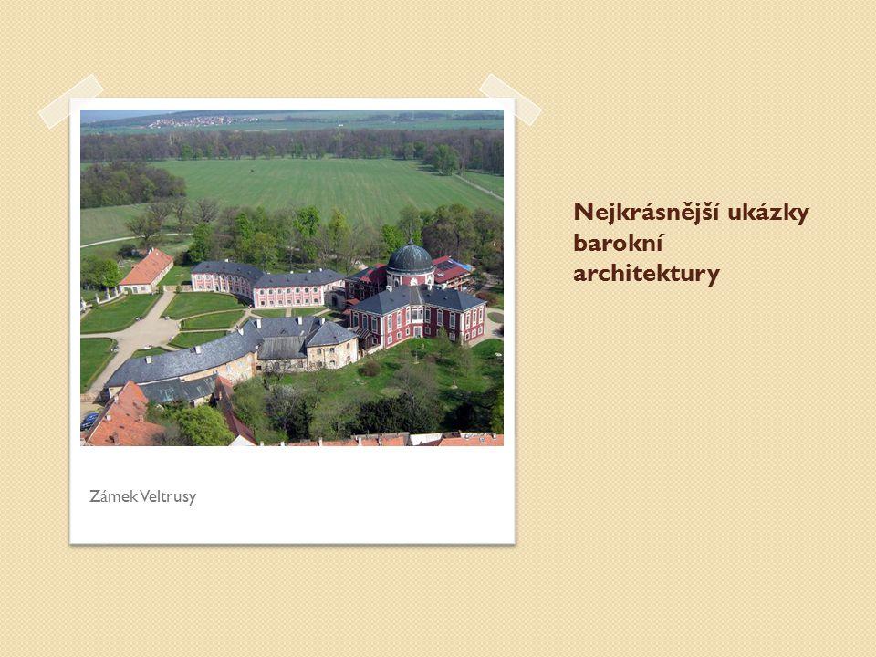 Nejkrásnější ukázky barokní architektury Zámek Veltrusy