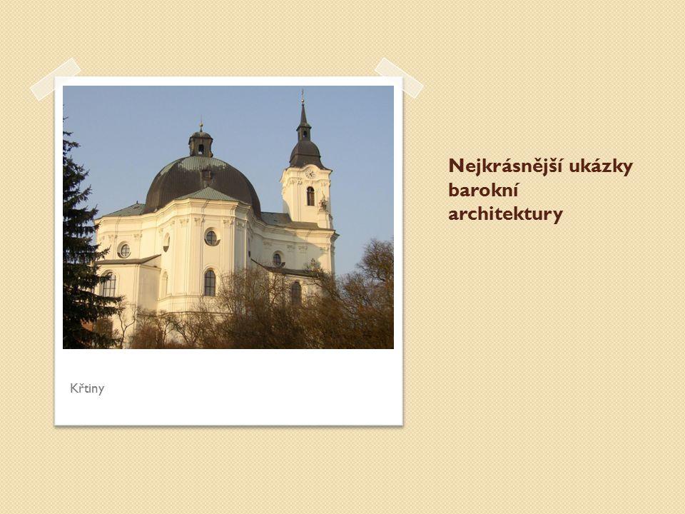 Nejkrásnější ukázky barokní architektury Křtiny