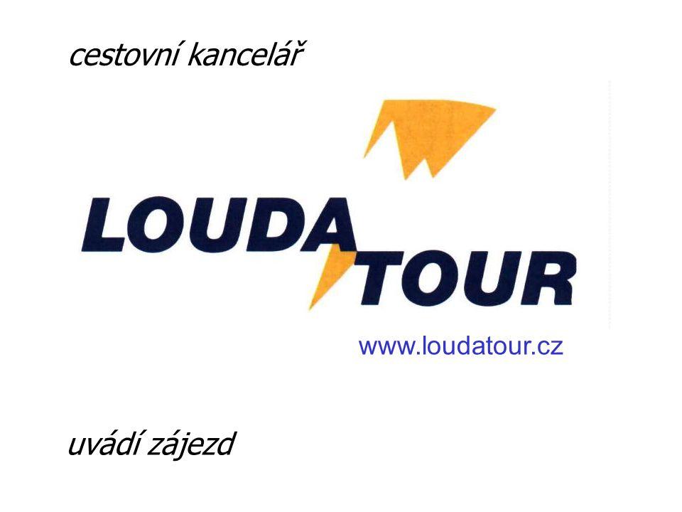 uvádí zájezd cestovní kancelář www.loudatour.cz