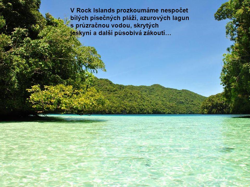 V Rock Islands prozkoumáme nespočet bílých písečných pláží, azurových lagun s průzračnou vodou, skrytých jeskyní a další působivá zákoutí…