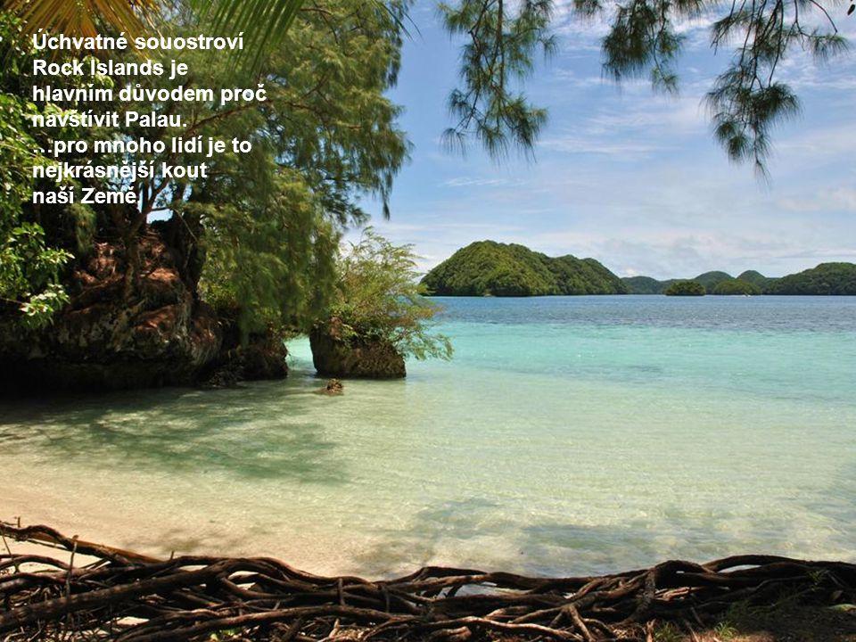 Úchvatné souostroví Rock Islands je hlavním důvodem proč navštívit Palau. …pro mnoho lidí je to nejkrásnější kout naší Země.