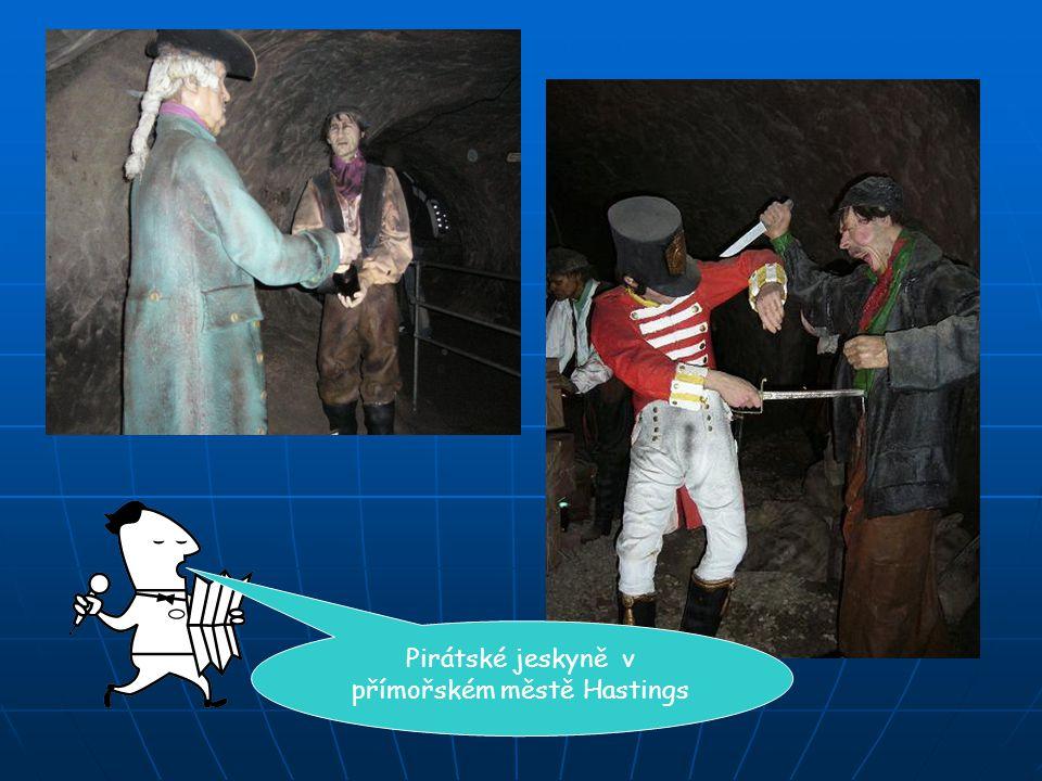Pirátské jeskyně v přímořském městě Hastings