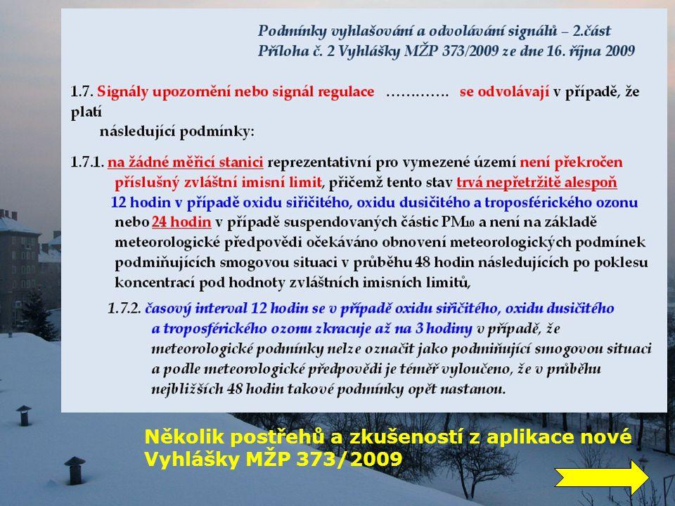 Několik postřehů a zkušeností z aplikace nové Vyhlášky MŽP 373/2009