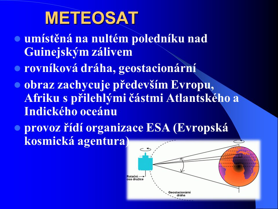 Družice se subpolární dráhou oběhu Rozlišovací schopnost získaných údajů je několik metrů Družice systému NOAA Družice systému LANDSAT Družice SPOT Quick Bird
