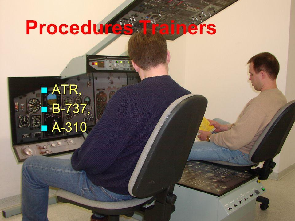 Procedures Trainers ATR, ATR, B-737, B-737, A-310 A-310