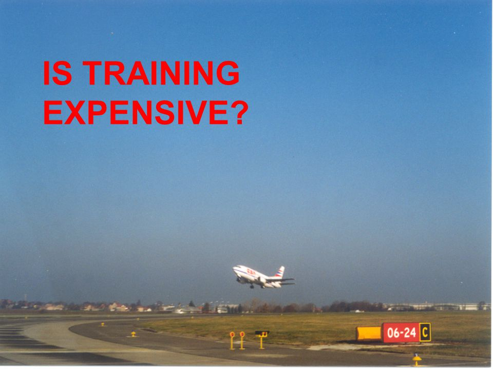IS TRAINING EXPENSIVE?