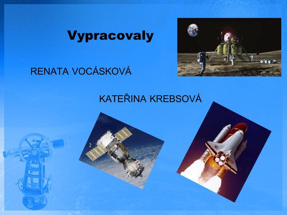 Vypracovaly RENATA VOCÁSKOVÁ KATEŘINA KREBSOVÁ