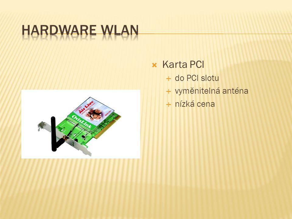  Karta PCI  do PCI slotu  vyměnitelná anténa  nízká cena
